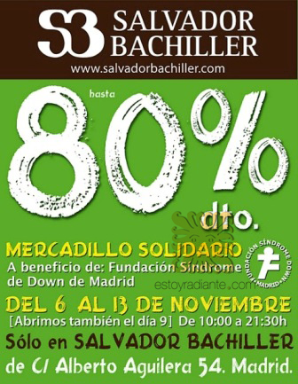 Mercadillo Solidario de Salvador Bachiller a beneficio de la Asociación Síndrome Down Madrid