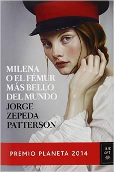 Milena O El Fémur Más Bello