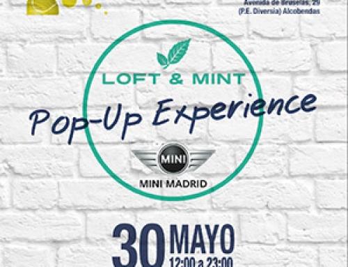 LOFT&MINT by MINI Pop Up Experience en Madrid